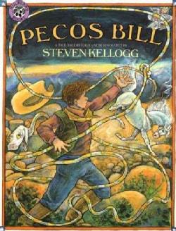 Pecos Bill: A Tall Tale (Paperback)