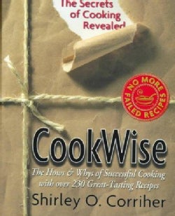 Cookwise: The Hows and Whys of Successful Cooking (Hardcover)