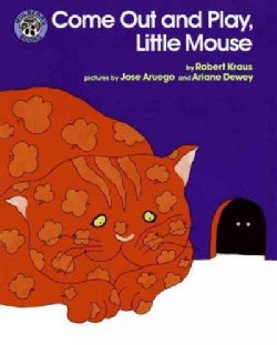 Come Out and Play, Little Mouse (Paperback)