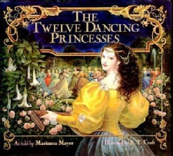 The Twelve Dancing Princesses (Paperback)