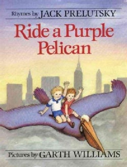 Ride a Purple Pelican: Rhymes (Paperback)