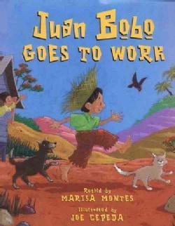 Juan Bobo Goes to Work: A Puerto Rican Folktale (Hardcover)