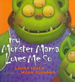 My Monster Mama Loves Me So (Hardcover)