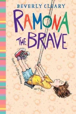Ramona the Brave (Hardcover)