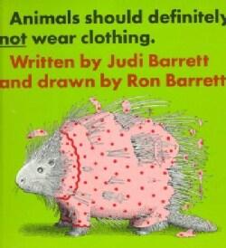 Animals Should Definitely Not Wear Clothing (Hardcover)