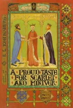 A Proud Taste for Scarlet and Miniver (Hardcover)