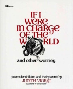 If I Were in Charge of the World and Other Worries (Paperback)