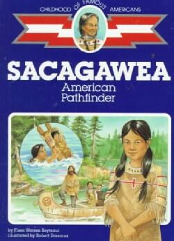 Sacagawea: American Pathfinder (Paperback)