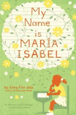 My Name Is Maria Isabel (Paperback)