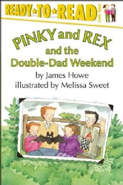 Pinky and Rex and the Double-dad Weekend (Paperback)