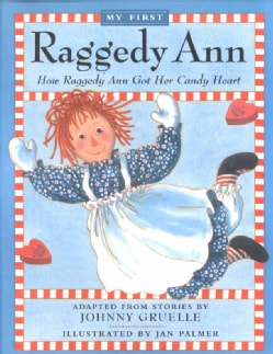 How Raggedy Ann Got Her Candy Heart (Paperback)