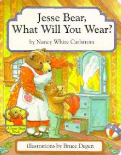 Jesse Bear, What Will You Wear? (Board book)