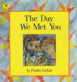 The Day We Met You (Paperback)