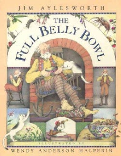 The Full Belly Bowl (Hardcover)