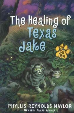 The Healing of Texas Jake (Hardcover)