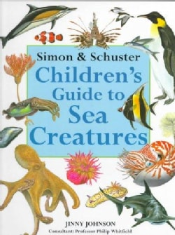 Simon & Schuster Children's Guide to Sea Creatures (Hardcover)