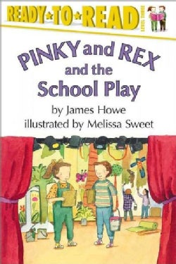 Pinky and Rex and the School Play: Level Three (Paperback)