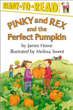 Pinky and Rex and the Perfect Pumpkin (Paperback)