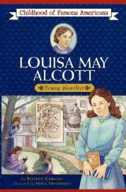 Louisa May Alcott: Young Novelist (Paperback)