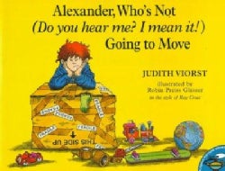 Alexander, Who's Not (Do You Hear Me? I Mean It!) Going to Move (Paperback)