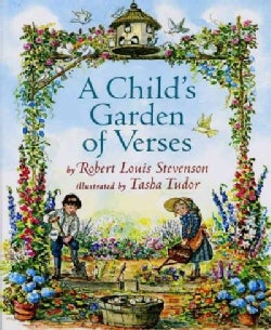 A Child's Garden of Verses: By Robert Louis Stevenson ; Illustrated by Tasha Tudor (Hardcover)