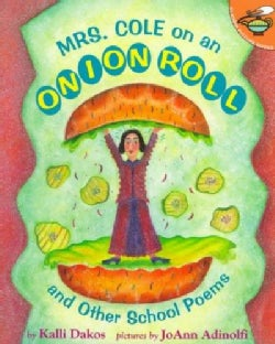 Mrs. Cole on an Onion Roll: And Other School Poems (Paperback)