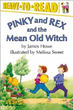 Pinky and Rex and the Mean Old Witch (Paperback)
