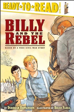 Billy And the Rebel: Based on a True Civil War Story (Paperback)