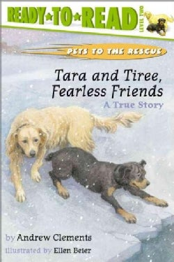 Tara and Tiree, Fearless Friends: A True Story (Paperback)
