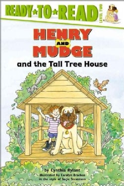 Henry and Mudge and the Tall Tree House: The Twenty-First Book of Their Adventures (Paperback)
