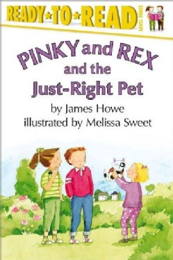 Pinky and Rex and the Just-right Pet (Paperback)