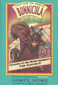 Invasion of the Mind Swappers from Asteroid 6! (Paperback)