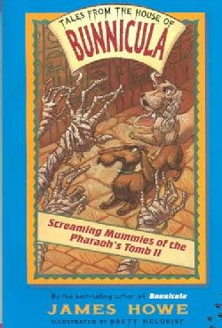 Screaming Mummies of the Pharaoh's Tomb II (Paperback)