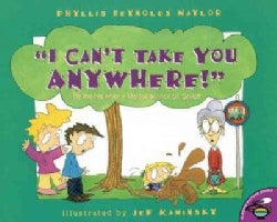 "I Can't Take You Anywhere!"" (Paperback)"