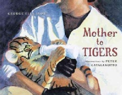 Mother to Tigers (Hardcover)