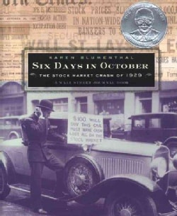 Six Days in October: The Stock Market Crash of 1929 (Hardcover)