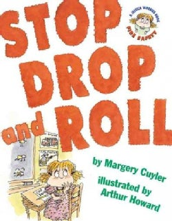 Stop Drop and Roll (Hardcover)