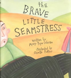 The Brave Little Seamstress (Hardcover)