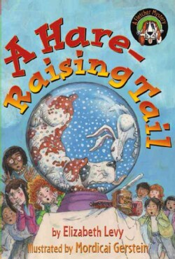 A Hare-Raising Tail (Paperback)
