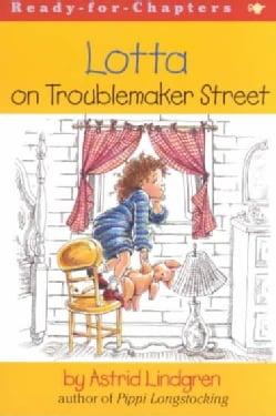 Lotta on Troublemaker Street (Paperback)