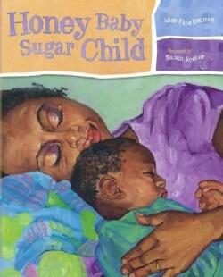 Honey Baby Sugar Child (Hardcover)
