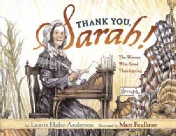 Thank You, Sarah!: The Woman Who Saved Thanksgiving (Hardcover)