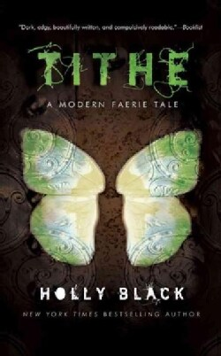 Tithe: A Modern Faerie Tale (Hardcover)