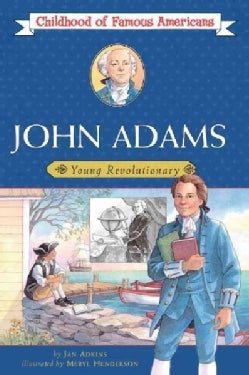 John Adams: Young Revolutionary (Paperback)