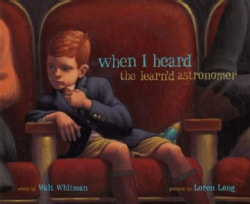 When I Heard the Learn'd Astronomer (Hardcover)