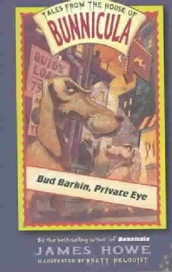 Bud Barkin, Private Eye (Paperback)