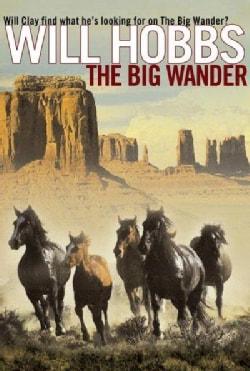 The Big Wander (Paperback)