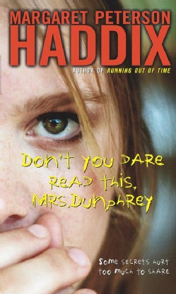 Don't You Dare Read This Mrs. Dunphrey (Paperback)