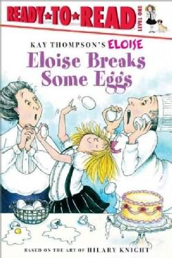 Eloise Breaks Some Eggs (Paperback)
