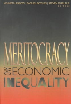 Meritocracy and Economic Inequality (Paperback)